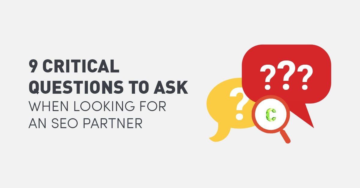 9-critical-questions-to-ask-when-looking-for-an-seo-partner