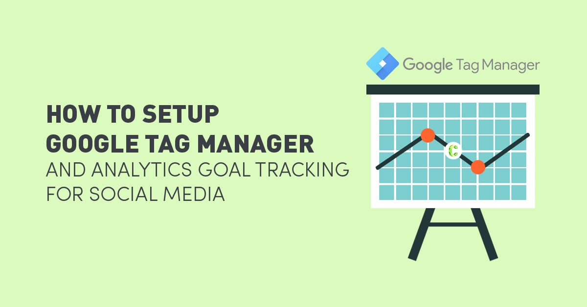 how-to-setup-google-tag-manager-analytics-social-media