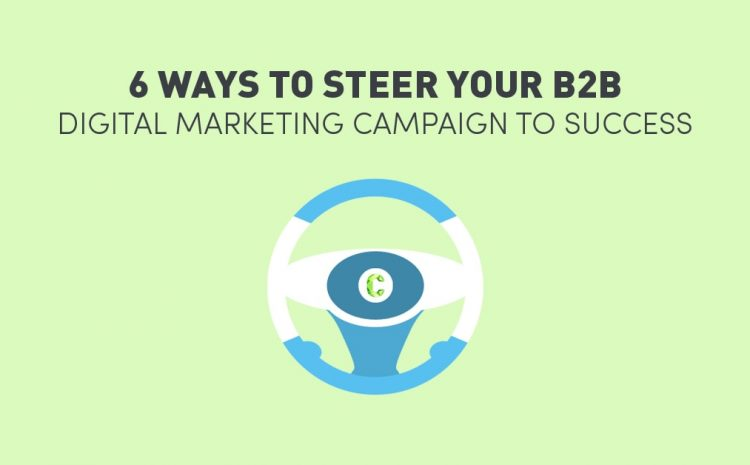 6-ways-b2b-digital-marketing-success